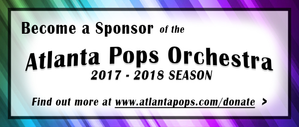 Become a Sponsor of the Atlanta Pops Orchestra's 2017-2018 Season